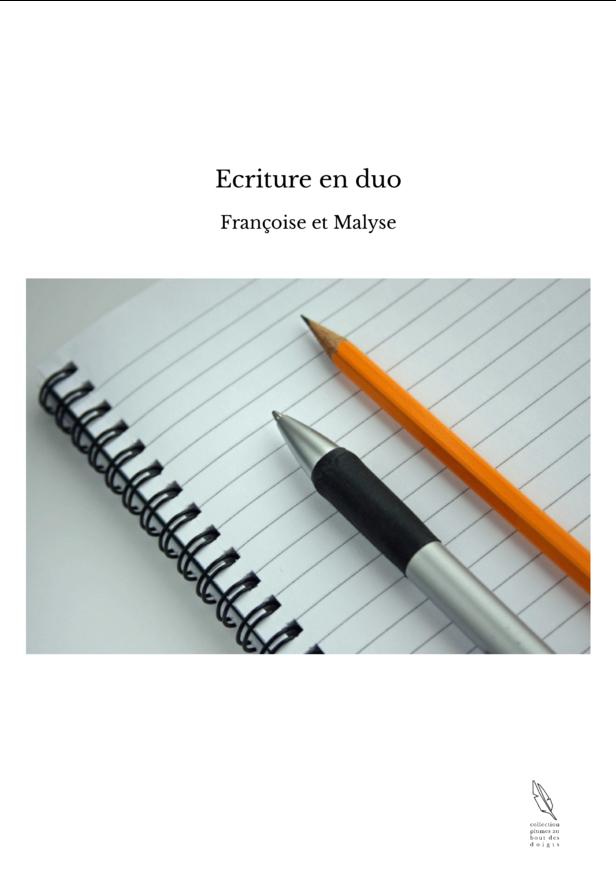 Ecriture en duo