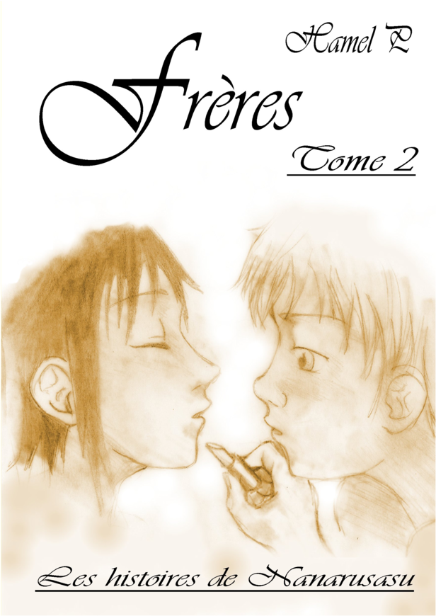 Frères, tome 2
