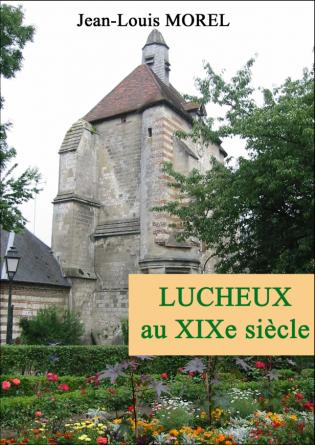 LUCHEUX au XIXe siècle