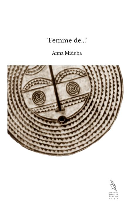 """""""Femme de..."""""""