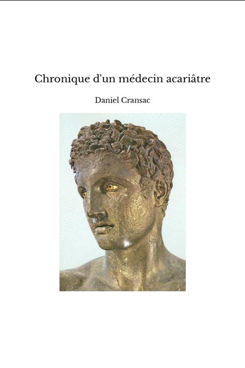 Chronique d'un médecin acariâtre