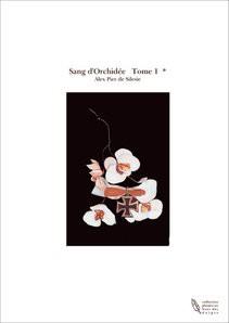 Sang d'Orchidée Tome 1 *