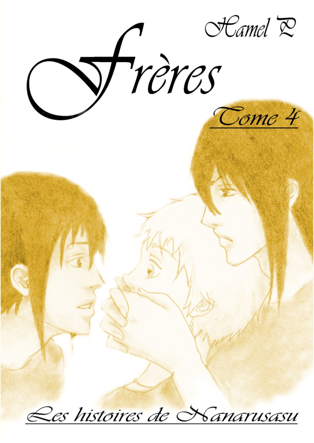 Frères, tome 4