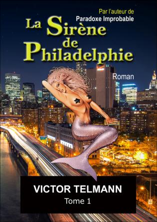 """La Sirène de Philadelphie """"A5"""" Tome 1"""