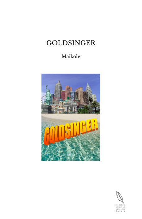 GOLDSINGER