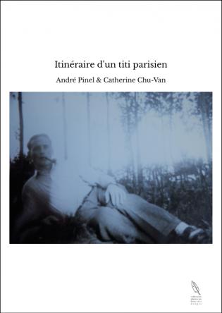 Itinéraire d'un titi parisien