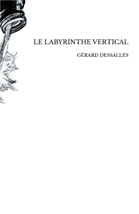 LE LABYRINTHE VERTICAL