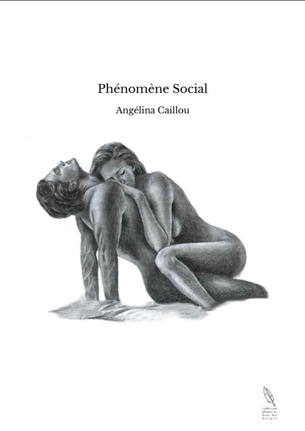 Phénomène Social