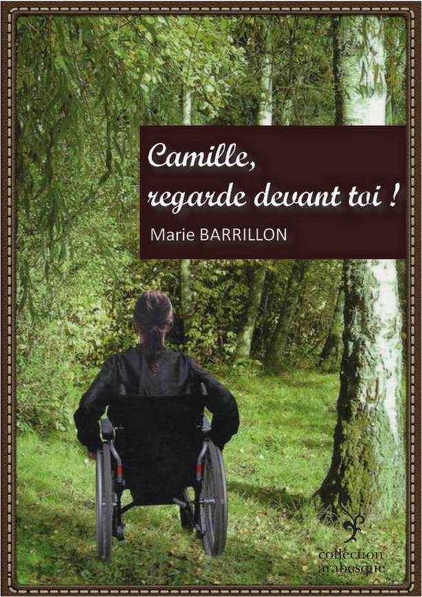Camille, regarde devant toi !