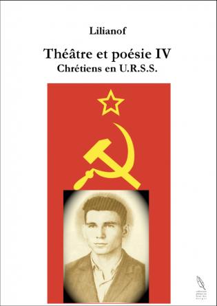 Thèâtre et Poésie 4 Chrétiens en URSS