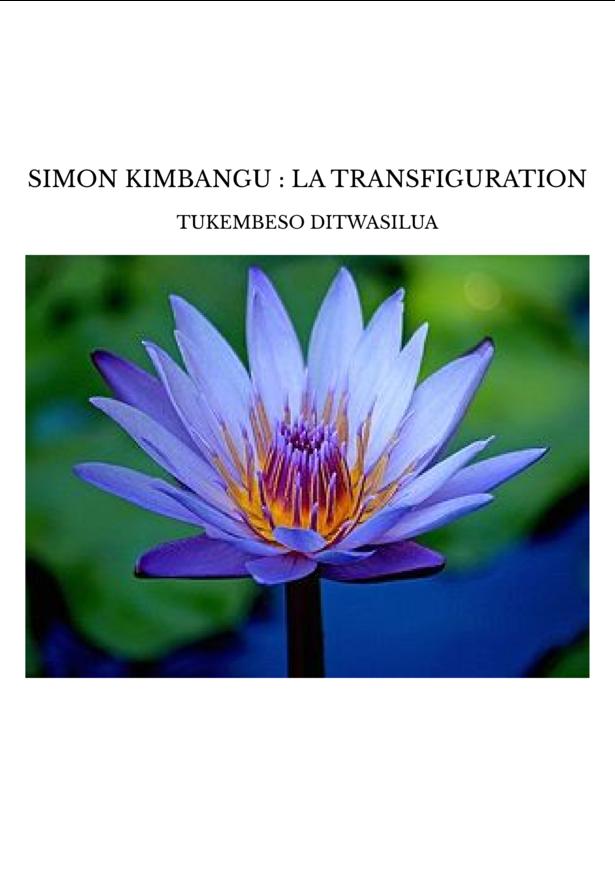 SIMON KIMBANGU : LA TRANSFIGURATION