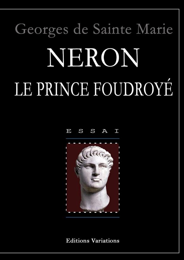 NERON. Le Prince foudroyé