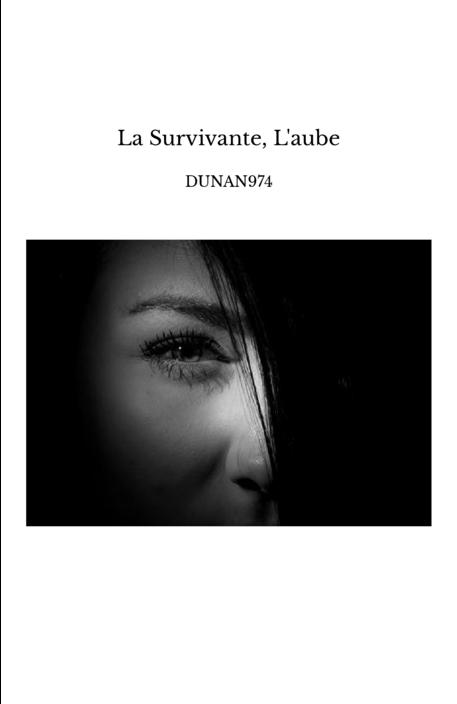 La Survivante, L'aube