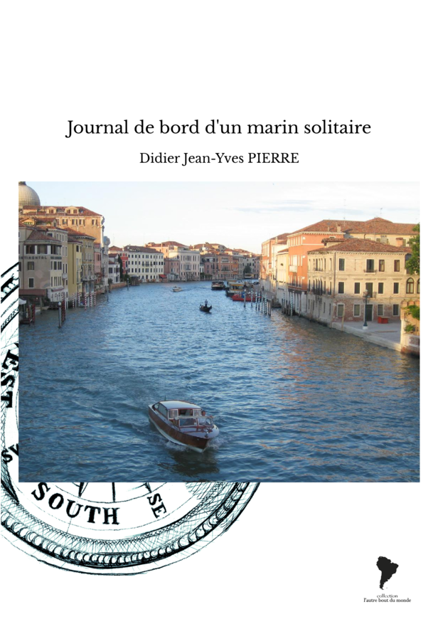 Journal de bord d'un marin solitaire