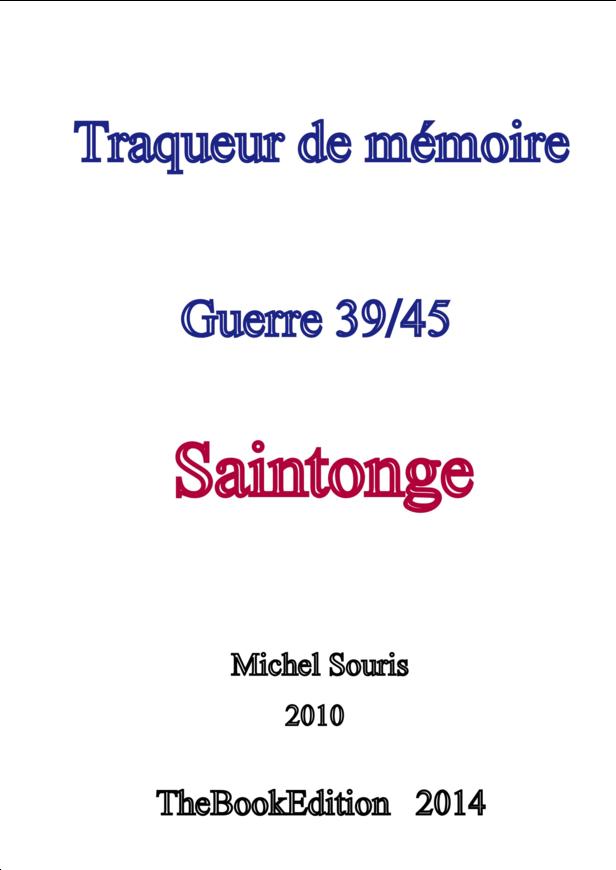 Traqueur de mémoire - Guerre 39/45