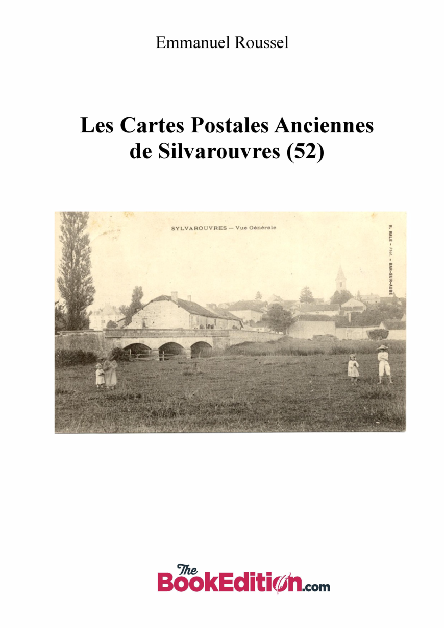 Les CPA de Silvarouvres (52)