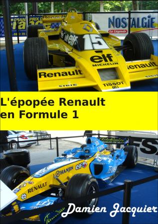 L'épopée Renault en Formule 1
