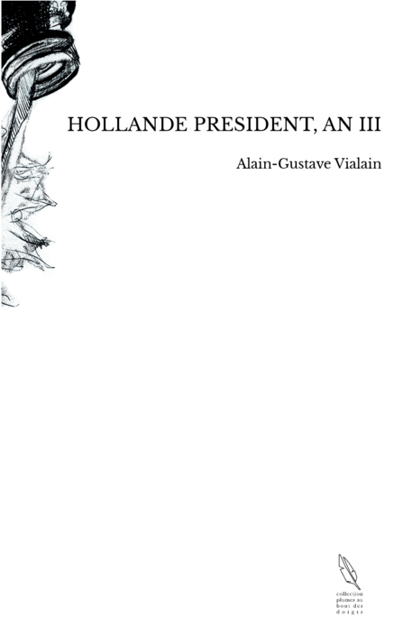 HOLLANDE PRESIDENT, AN III