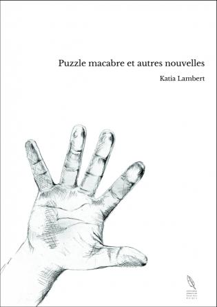 Puzzle macabre et autres nouvelles
