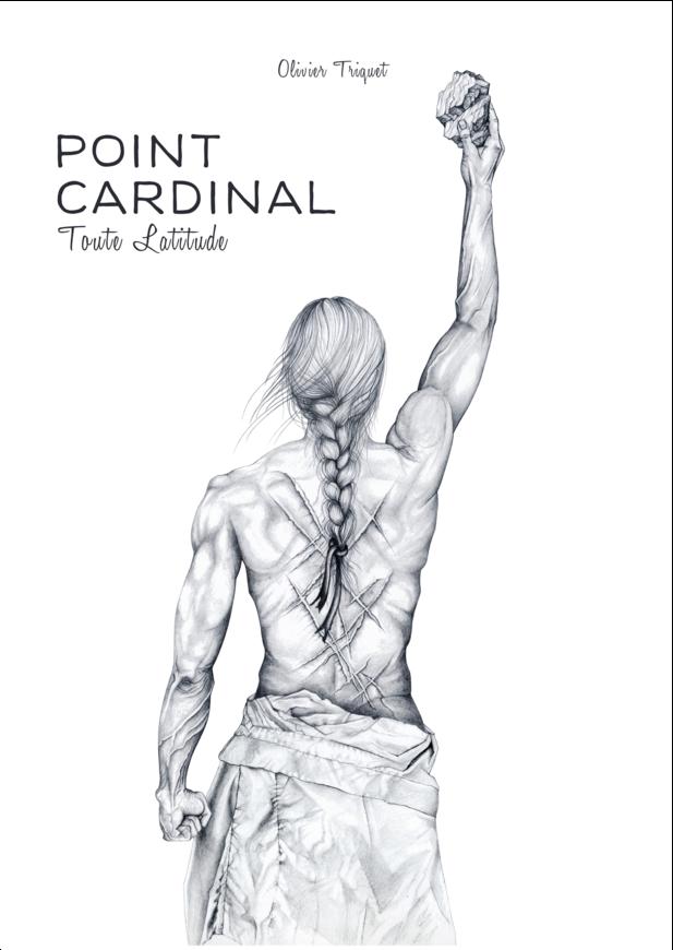 Point Cardinal - Toute Latitude