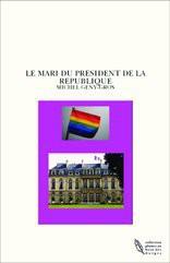 LE MARI DU PRESIDENT DE LA REPUBLIQUE
