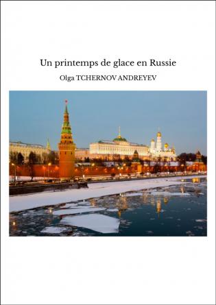 Un printemps de glace en Russie