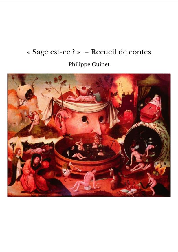 «Sage est-ce?» – Recueil de contes