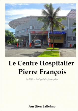 Le Centre Hospitalier Pierre François