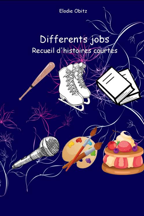 Differents jobs, recueil de nouvelles