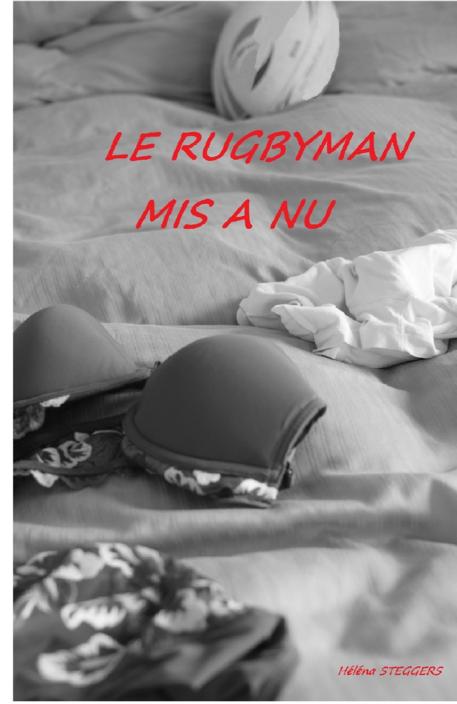 Le Rugbyman mis à nu