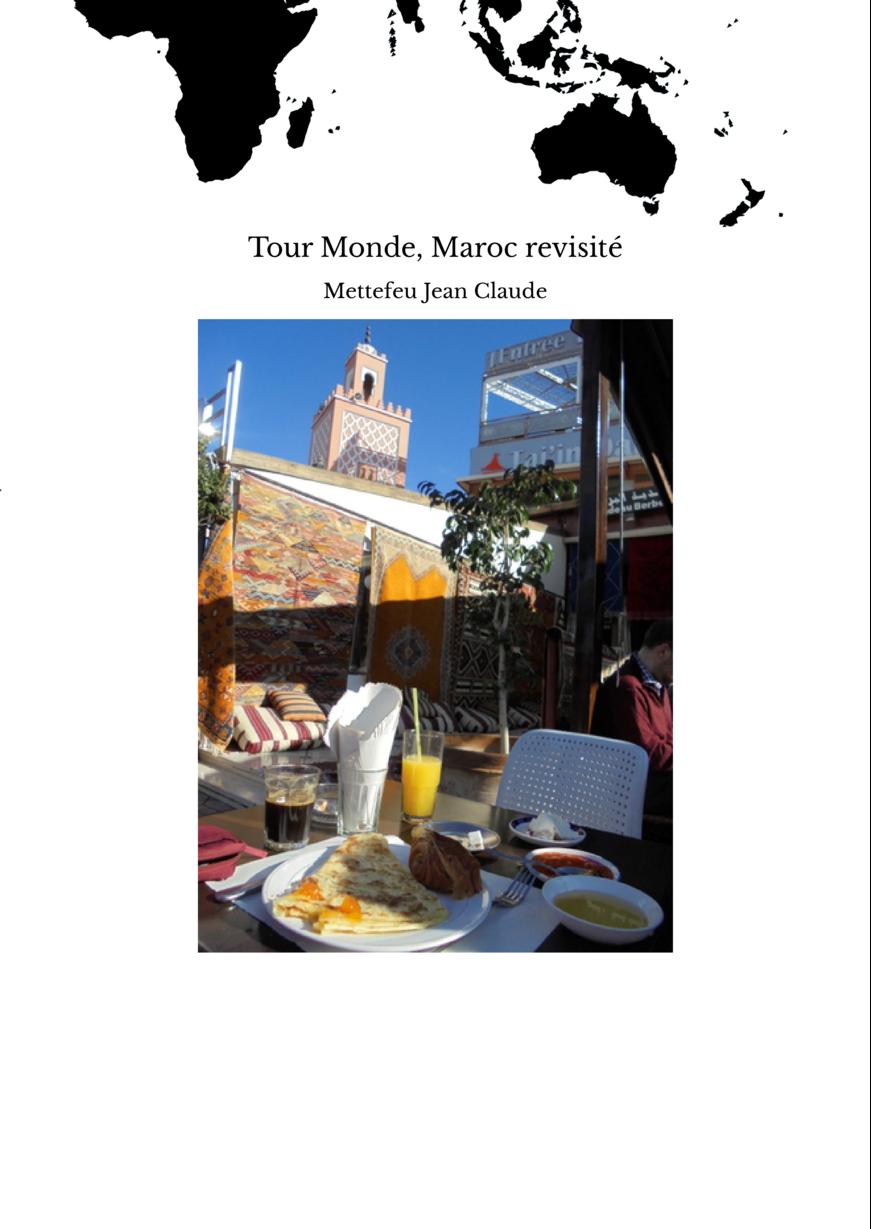 Tour Monde, Maroc revisité