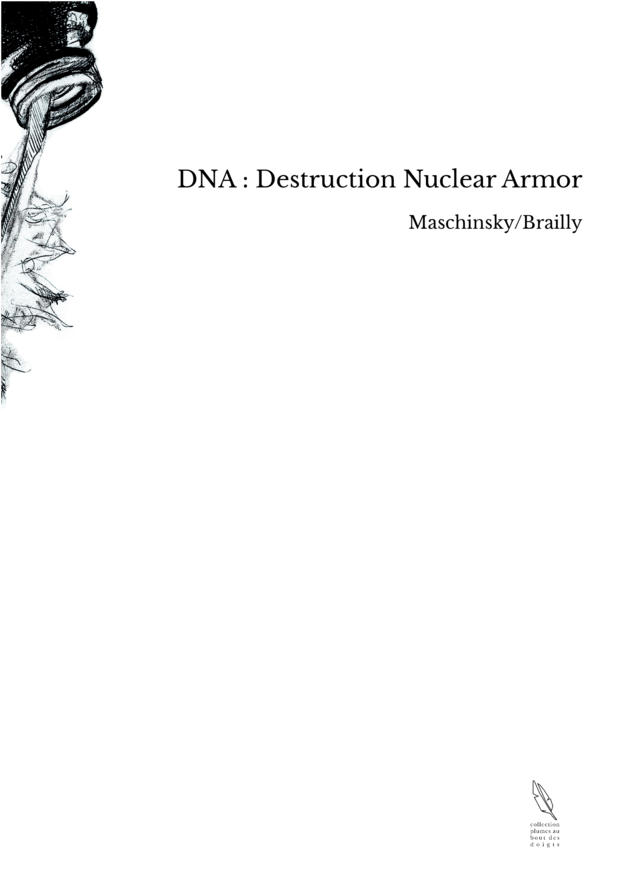 DNA : Destruction Nuclear Armor