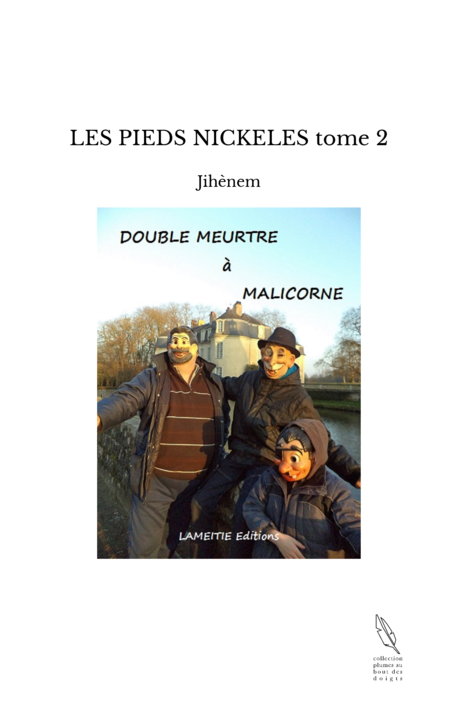 LES PIEDS NICKELES tome 2