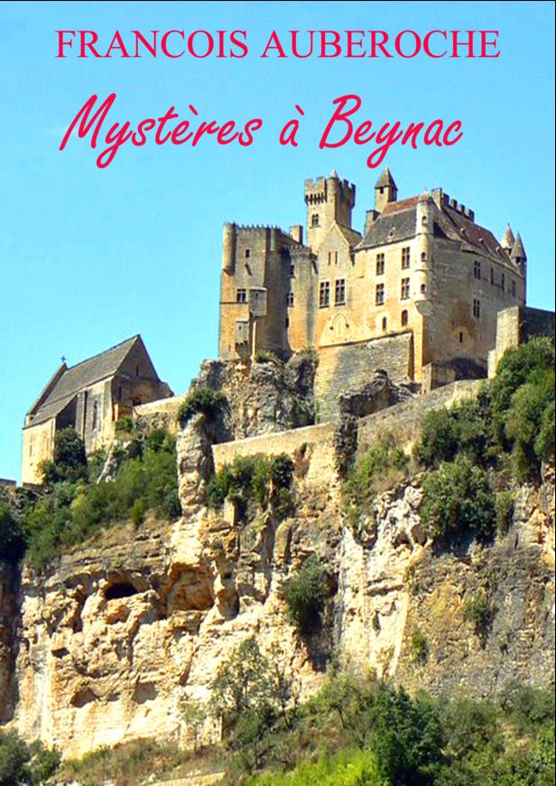 Mystères à Beynac