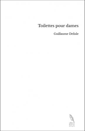 Toilettes pour dames