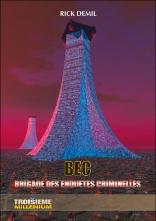 BEC : Brigade des Enquêtes Criminelles