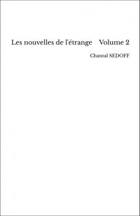 Les nouvelles de l'étrange Volume 2