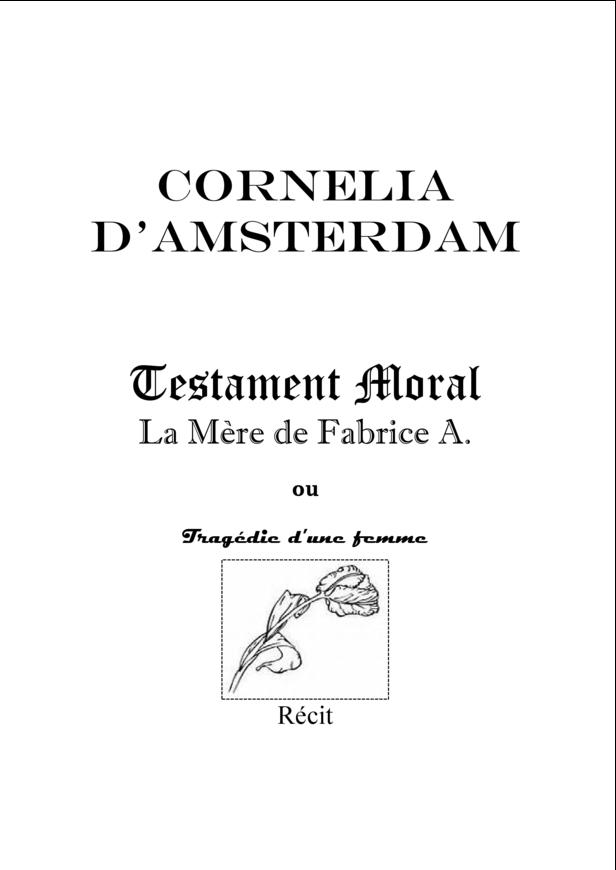 Testament moral : La Mère de Fabrice A