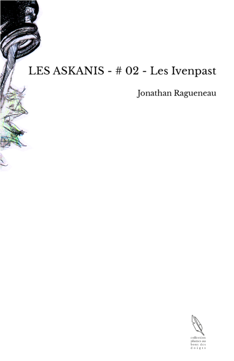 LES ASKANIS - # 02 - Les Ivenpast