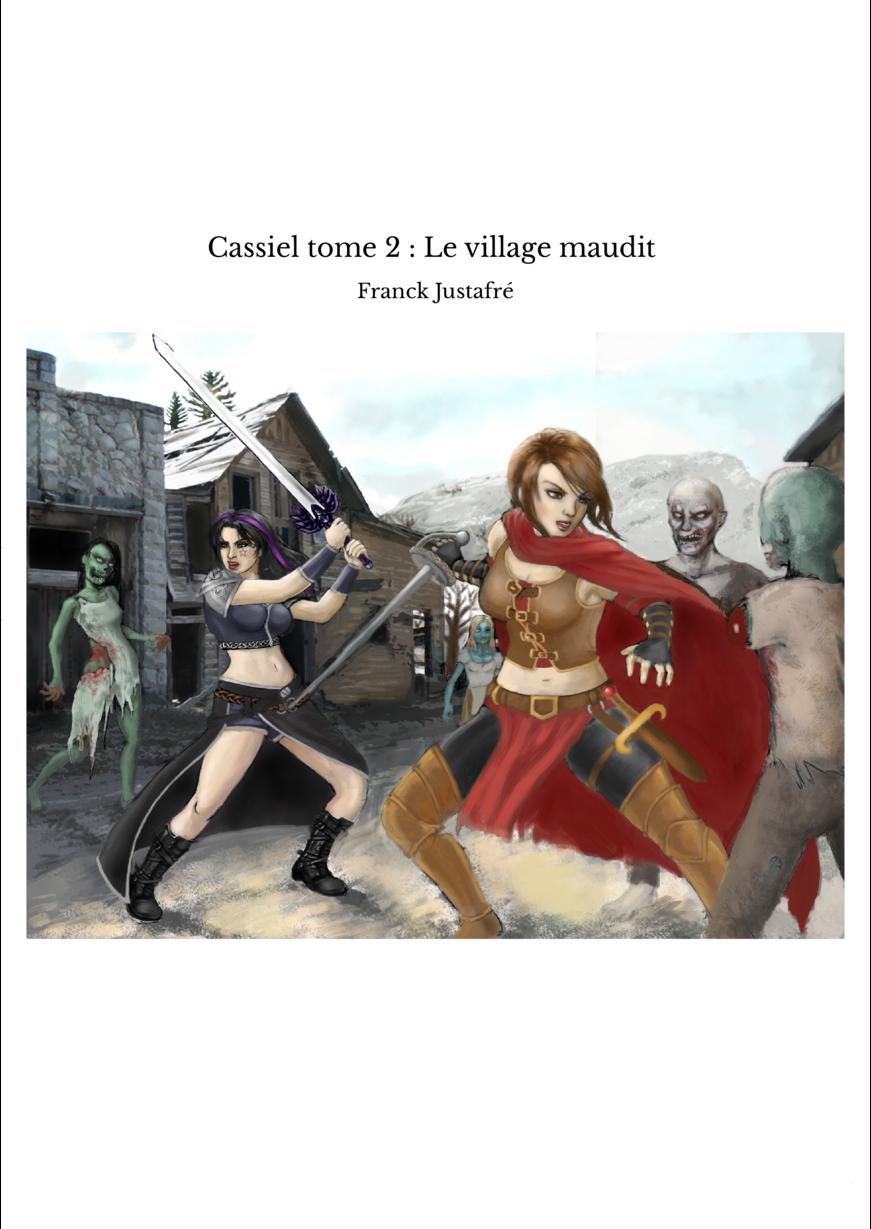 Cassiel tome 2 : Le village maudit