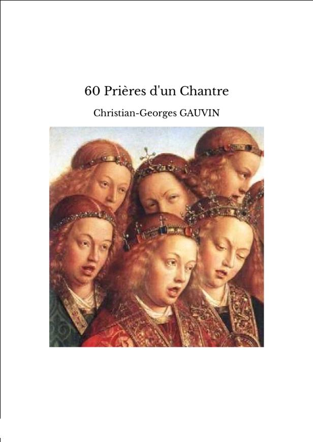 60 Prières d'un Chantre