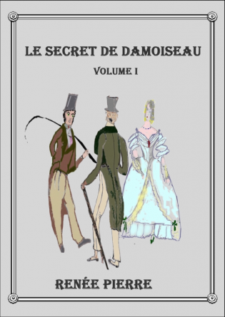 Le secret de Damoiseau - Volume I