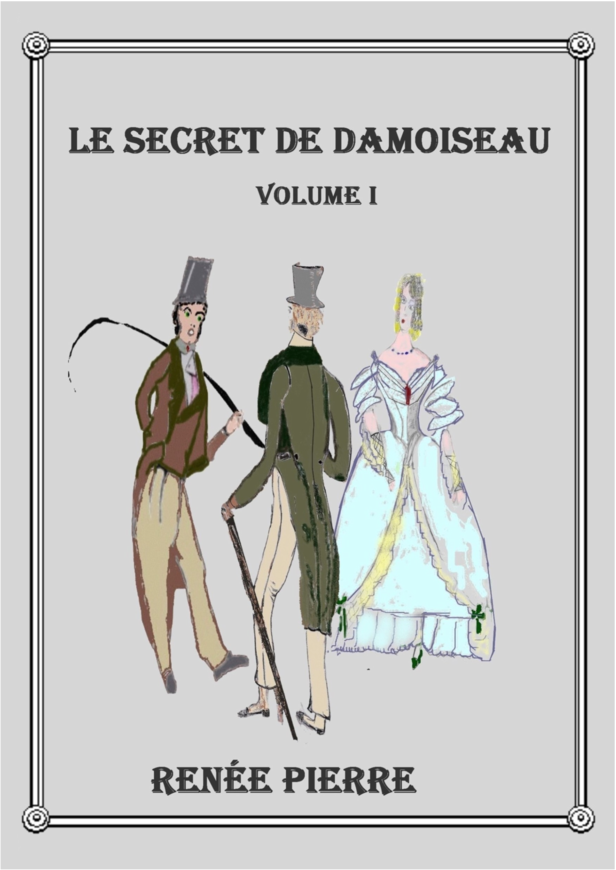 Le secret de Damoiseau - Volume I