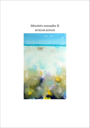 Identités nomades II