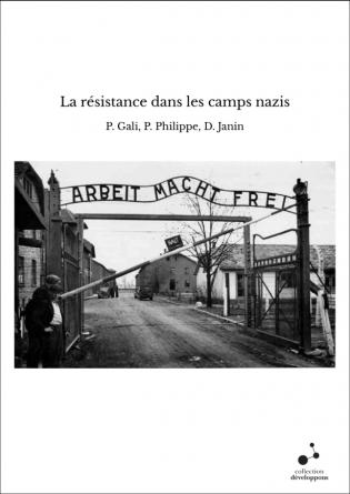 La résistance dans les camps nazis