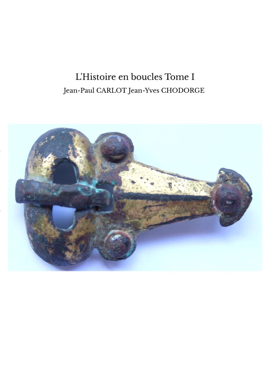 L'Histoire en boucles Tome I