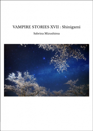 VAMPIRE STORIES XVII : Shinigami