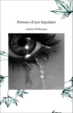 Poèmes d'une bipolaire
