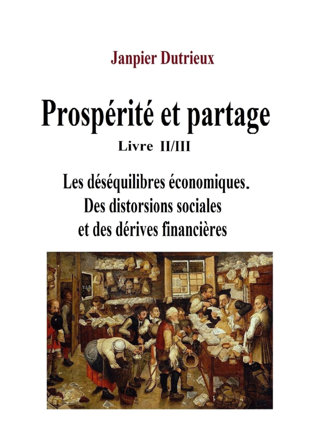 Prospérité et partage Livre II/III