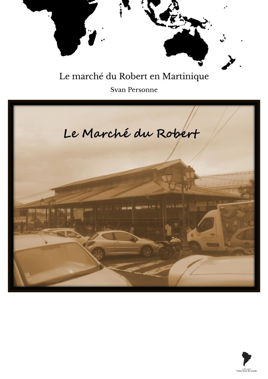 Le marché du Robert en Martinique